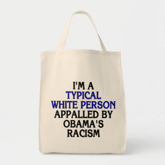 I m a typical white person appalled by tote bag