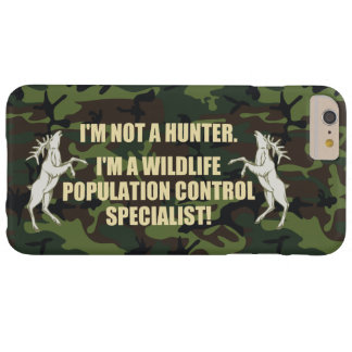 I´m a wildlife population control specialist, barely there iPhone 6 plus case