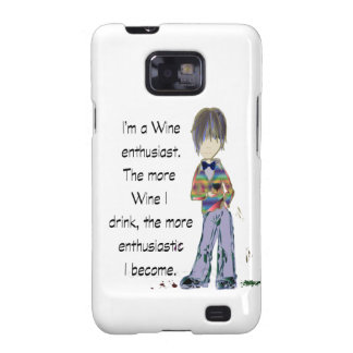 I m a Wine enthusiast Samsung Galaxy S2 Cases