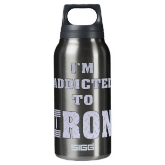 I'm Addicted To Iron Weightlifting Insulated Water Bottle