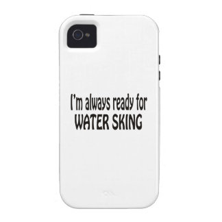 I m always ready for Water Skiing iPhone4 Case