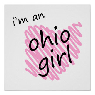 I m an Ohio Girl Posters