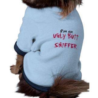 I m An Ugly Butt Sniffer Doggie T-shirt