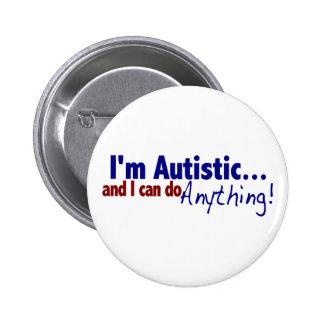I m Autistic Button