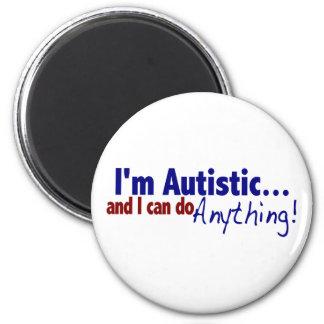 I m Autistic Fridge Magnet