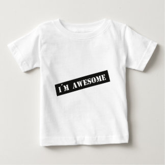 I´m Awesome Baby T-Shirt