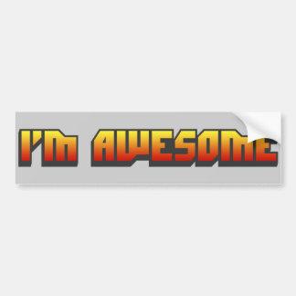 I m Awesome Bumper Sticker