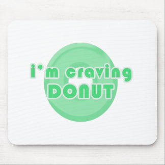 I m craving donut green mouse pads