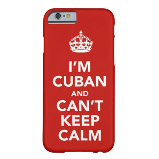 I m Cuban and I can t Keep Calm iPhone 6 Case