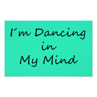 I´m Dancing in My Mind Poster