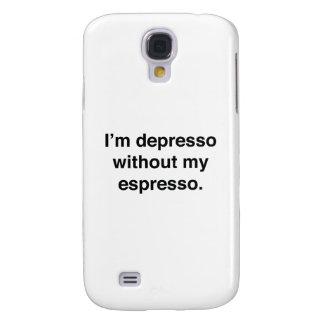 I'm Depresso Without My Espresso Galaxy S4 Case
