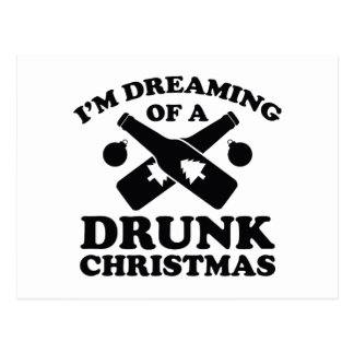 I'm Dreaming Of A Drunk Christmas Postcard
