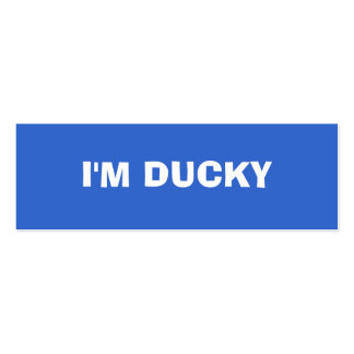 I M DUCKY PROFILE CARD BUSINESS CARD