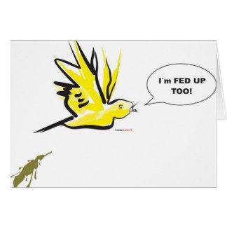 I´m fed up! card