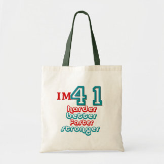 I m Fourty One Harder Better Faster Stronger Bir Tote Bags