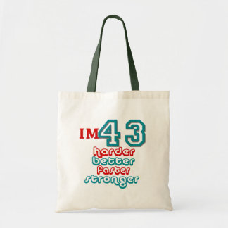 I m Fourty Three Harder Better Faster Stronger B Canvas Bags