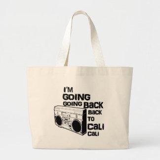 I m Going Back To Cali-Bag
