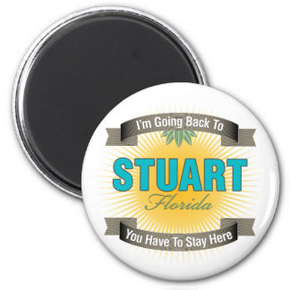 I m Going Back To Stuart Fridge Magnet
