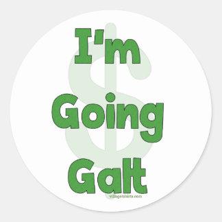 I m Going Galt Round Sticker