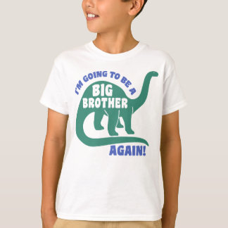 I'm Going To Be A Big Brother Again Dinosaur T-Shirt Zazzle_shirt
