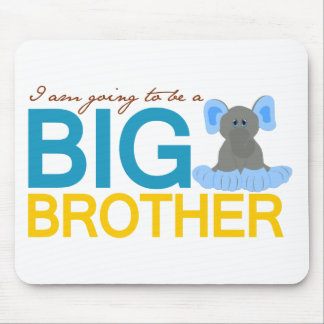 I m Going to be a Big Brother Elephant Mouse Pad
