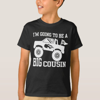 I'm Going To Be A Big Cousin Monster Truck T-Shirt
