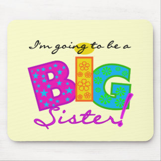 I m Going To Be A Big Sister Tshirts Mouse Pads