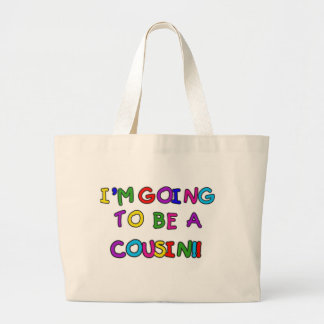 I m Going to be a Cousin Canvas Bag