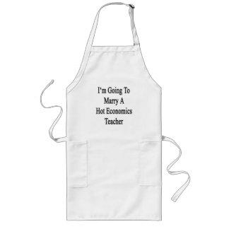 I m Going To Marry A Hot Economics Teacher Apron