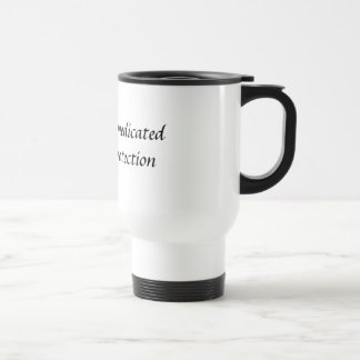 I m heavily medicatedfor your protection mug