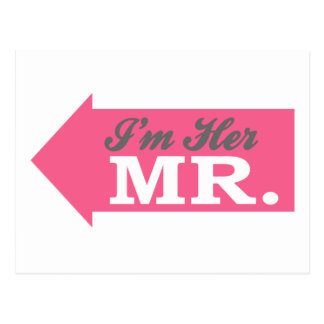 I m Her Mr Hot Pink Arrow Post Card