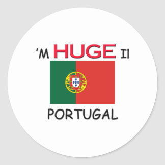 I m HUGE In PORTUGAL Round Stickers
