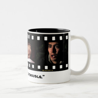 """I'm in a Yot of Twouble"" Coffee Mug"