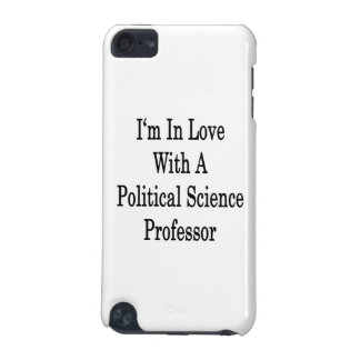 I m In Love With A Political Science Professor iPod Touch (5th Generation) Cover