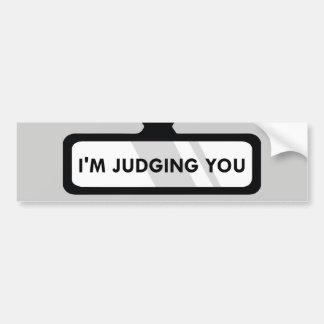 I'm Judging You Bumper Sticker