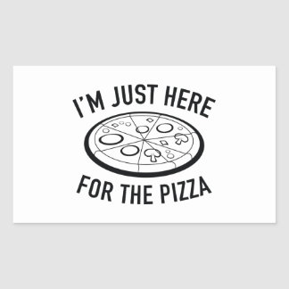 I'm Just Here For The Pizza Rectangular Sticker