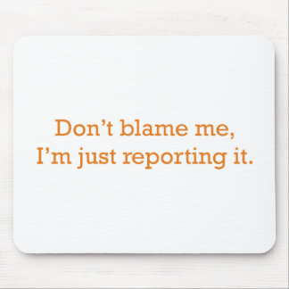 I'm just reporting it mouse pad