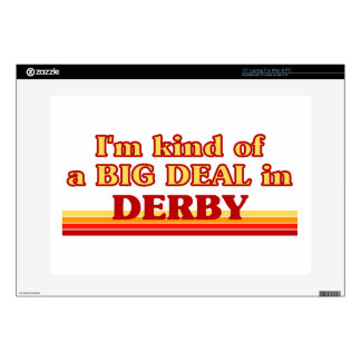 """I´m kind of a big deal in Derby Decals For 15"""" Laptops"""