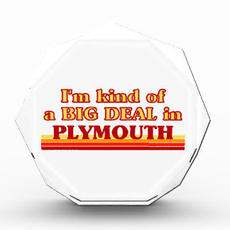 I´m kind of a big deal in Plymouth Acrylic Award