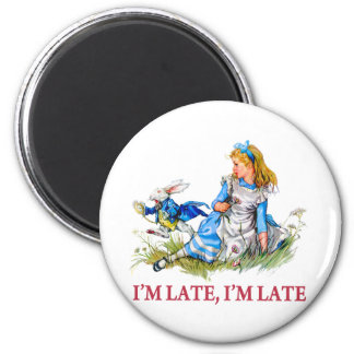 I m Late I m Late For a Very Important Date Magnets