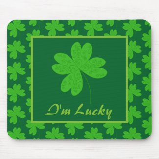 I'm Lucky Clover Mouse Pad