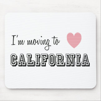 I m Moving To California Mouse Pads
