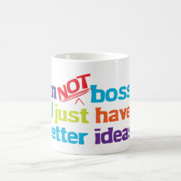 I'm not bossy. coffee mug