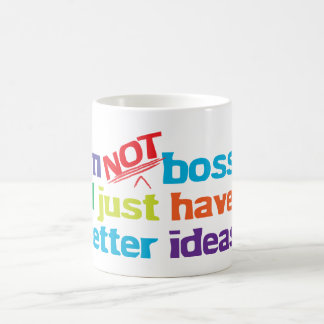 I'm not bossy. coffee mug