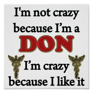 I m Not Crazy Posters