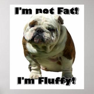 I m not fat bulldog poster