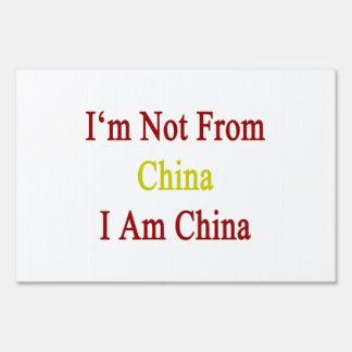 I m Not From China I Am China Yard Sign