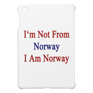 I m Not From Norway I Am Norway iPad Mini Covers