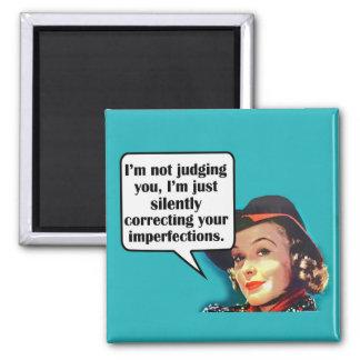 I m Not Judging You Retro Woman Fridge Magnets