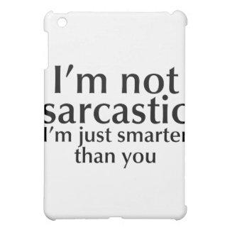 I m not sarcastic cover for the iPad mini
